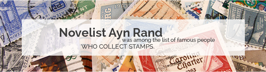 Famous Stamp Collector - Ayn Rand